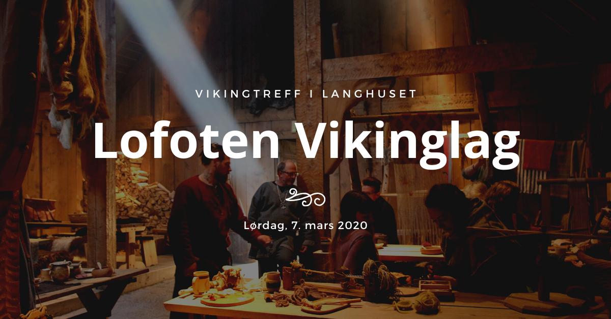 Lofoten Vikinglag på treff i Høvdinghuset på Borg. Foto: Lofotr Vikingmuseum.