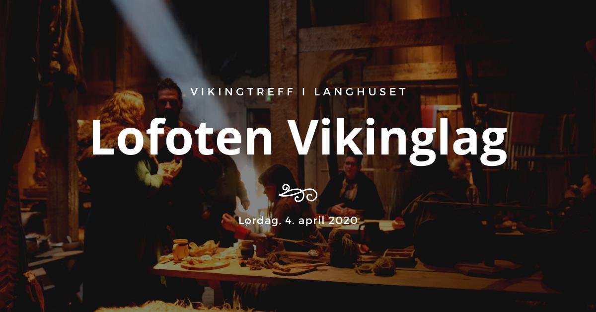 Lofoten Vikinglag har treff i høvdinghuset på Borg. Foto: Lofotr Vikingmuseum